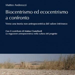 Biocentrismo ed Ecocentrismo a confronto